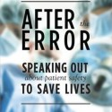 Examining medical errors and their victims