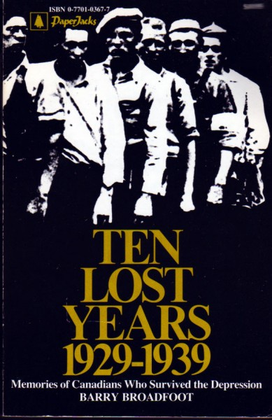 Broadfoot's first oral history publication, Ten Lost Years