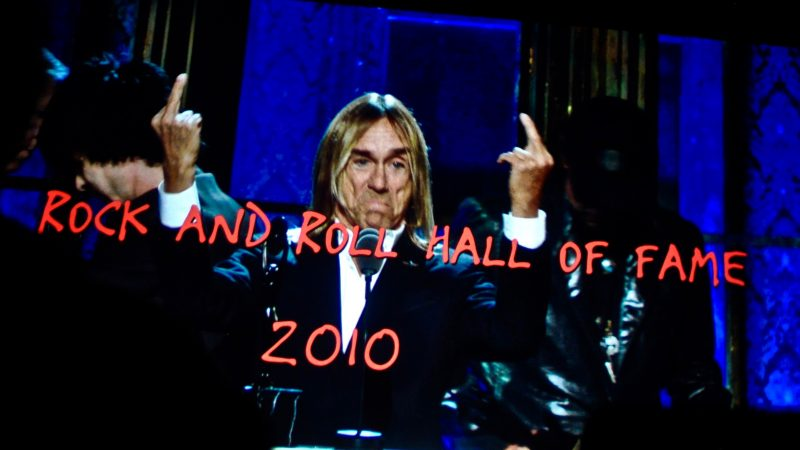 Iggy's way of saying thank you after The Stooges were finally inducted into the Rock'n'Roll Hall of Fame in 2010