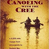 Manitoba by the Book: Minneapolis to York Factory by canoe